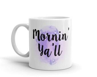 Mornin' Ya'll