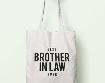 Best Brother In Law Ever Tote Bag Long Handles TB1260
