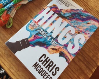 Hings - Short Story Collection by Chris McQueer
