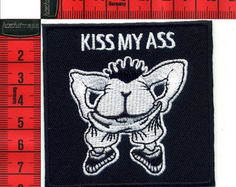 Kiss My Ass embroidered patch iron or sew 7.5 x 7.5 cm. Patch applique