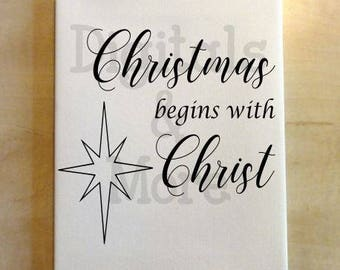 Svg -Christian Clipart - Christmas Begins With Christ - Nativity Svg - Christ Svg - O Holy Night - Nativity Svg - In Christ Alone - Christ