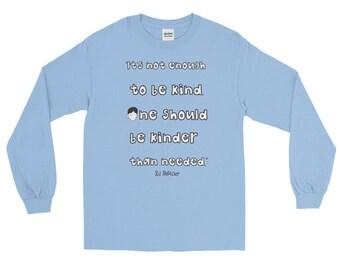 Long Sleeve Wonder Book quote T-Shirt choose kind kinder kindness anti bullying wonder movie rj palacio teacher gift reading were all wonder