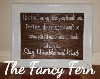 16x20 stay humble and kind wood sign