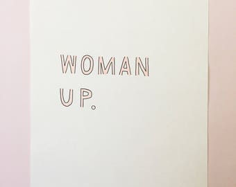 Woman Up | Original Print | Girl Boss Quote | Boss Lady | Handmade | Motivational Quote | Feminist Quote | Home Decor | Wall Art