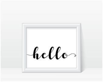 Hello Printable 8X10, Hello Printable, Hello Quote Print, Printable Wall Art, Instant Download