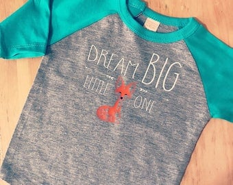 Dream BIG Little One Tee