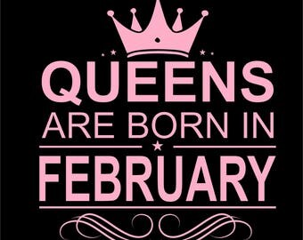 "Custom T-Shirt ""Queens are born in"""