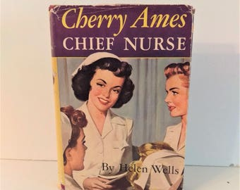 Cherry Ames, Chief Nurse, Hardcover with Dust Jacket, ca. 1950, copyright 1944.