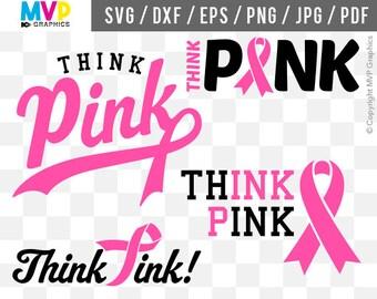 Think Pink SVG, Cancer Ribbon Files, Cancer Awareness Cut File, Pink Ribbon SVG, Breast Cancer Cut File, Awareness Design, mvp-19