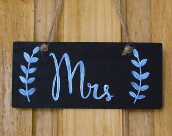 Mrs Wedding Sign | Wedding seat sign | Rustic wedding sign | Chalkboard Wedding Sign