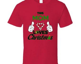 Mom Loves Christmas Tee Shirt