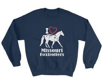 I Love Missouri Foxtrotters Sweatshirt