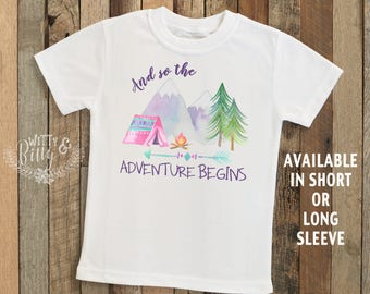 And So The Adventure Begins Kids Shirt, Rustic Kids Shirt, Boho Kids Shirt, Cute Kids Shirt, Cute Kids Tee, Camping Tee - T173A