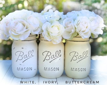 White, ivory, or buttercream | Painted and distressed Mason jars, kitchen, storage solution, desk accessory, centerpiece, chalk paint vase
