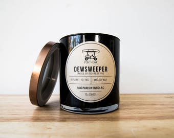 "Hand Poured Soy Candle - ""Dewsweeper"""