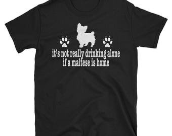 Anti-Valentines Day Maltese Wine Lover Gift Shirt Not Really Drinking Alone If A Maltese Is Home