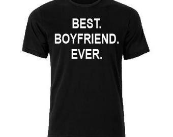 SALE! Best Boyfriend Ever T shirt, Graphic Boyfriend Christmas Birthday gift, anniversary gift for boyfriend, gift for him