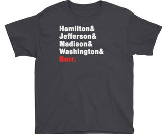 Hamilton Jefferson Madison Washington & Burr Helvetica Names Youth T-Shirt - Hamilton Merch