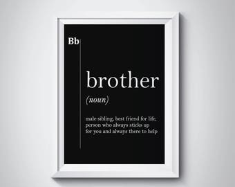 Brother Gift Ideas, Brother Definition, Brother Print, Gift for Brother, Big Brother Gift, Black and White Print,Brother Birthday,#HQDEFB034