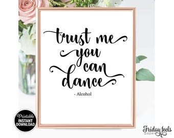 Trust Me You Can Dance Wedding Sign, Printable Black and White Poster, Instant download Digital sign WS01