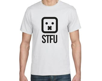 Stfu - Funny T-shirt