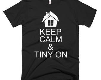 Keep Calm & Tiny On T-Shirt