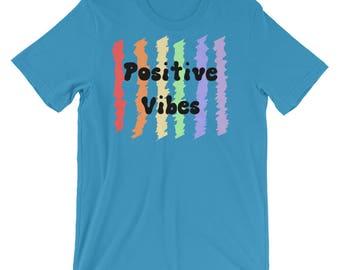 Positive Vibes, Short-Sleeve, Unisex T-Shirt, Positive Mind, Positive Life, Rainbow Shirt, Uplifting Shirt, Graphic Tee, Fun Shirt