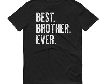 Best Brother Ever T Shirt Mens