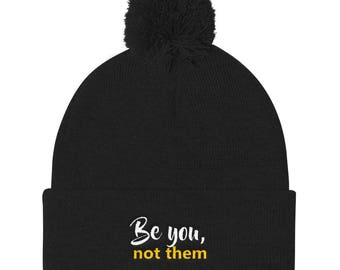 Be you not them Pom Pom Knit Cap