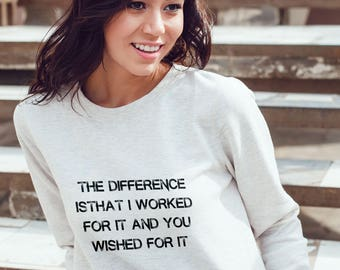 The Difference You and Me Sweatshirt #R