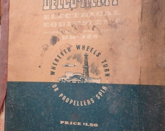 1950 Delco-remy electrical equipment handbook- Dr-324