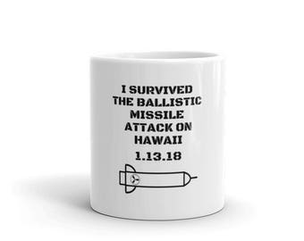 Hawaii Ballistic Missile Alert, Hawaii Ballistic Missile, Hawaii Missile False Alarm, gift mugs, coffee mug gift ideas, gifts for mom, gift