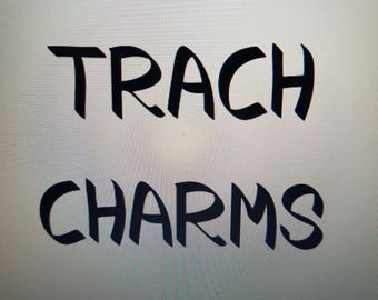 TRACH CHARMS, SET 1