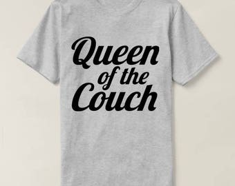 Queen Of The Couch Shirt, Ladies Crewneck T-shirt, Gift For wife, Girlfriend,Funny Shirt For Women, Slogan Shirt for Ladies, Cute Tee