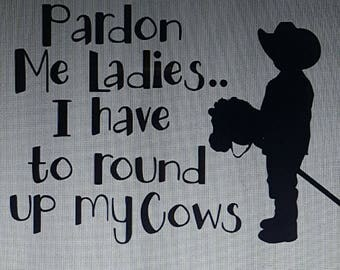Pardon Me Ladies