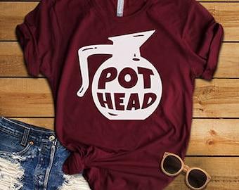 Pot Head T-shirt Top Tee, Ladies Unisex  Shirt, Funny Coffee T-shirt, Coffee Pot Shirt
