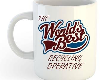 The Worlds Best Recycling Operative Mug