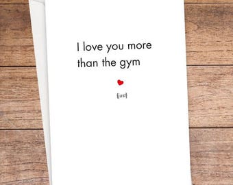 I Love You More Than The Gym Card