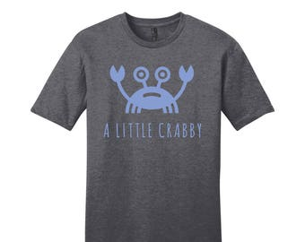 Womens T Shirt, Funny Womens Shirts, A Little Crabby, Funny shirts for women, Ladies Birthday Gift, Gift for Her