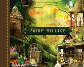 "Our second published book ""Fairy Village"", a gorgeous coffee table book with a charming story and hundreds of beautiful photos!!"