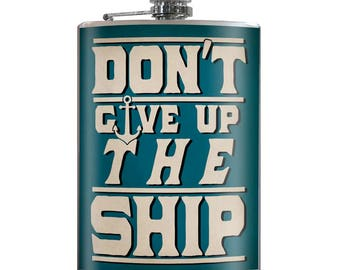 Don't Give Up The Ship - Vintage Funny Sexy Novelty 8oz Stainless Steel Flask - comes in a GIFT BOX -  by Trixie & Milo