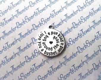 I love you a bushel and a peck and a hug around the neck CHARM, round Antique Silver, engraved Word PENDANT, sun, phrases, sayings, MESSAGE