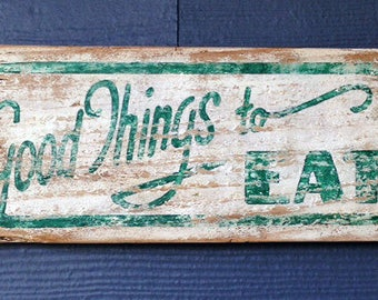 Good Things To Eat, Hand Painted, Vintage-looking, Pallet Sign