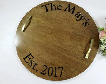 Name Serving Trays - Custom Serving Platter - Round Serving Tray - Tray with Last Name - Decorative Tray - Engagement Gift - Rustic Tray