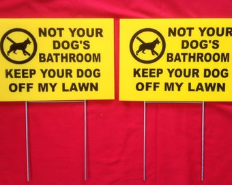 Bathroom Signs No Pooping 2 12 x 8 not your dog's bathroom keep you