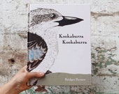 Children's Bird Book Entitled Kookaburra Kookaburra Written and Illustrated by Bridget Farmer