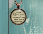 Willy Wonka (Be Free) Quote jewelry. Necklace, Pendant or Keychain Key Ring. Perfect Gift Present. Glass dome metal charm by HomeStudio