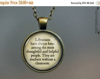 ON SALE - Librarian Teach Quote jewelry. Necklace, Pendant or Keychain Key Ring. Perfect Gift Present. Glass dome metal charm by HomeStudio