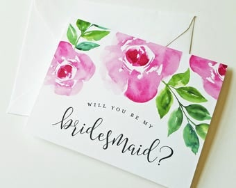 Will You Be My Bridesmaid Floral Watercolor Cards - Bridesmaid, Maid of Honor, Matron of Honor, Junior Bridesmaid, Flower Girl