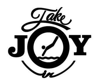 BACK to SCHOOL SALE Take Joy In Diving Decal